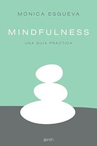 Mindfulness - Una Guia Practica