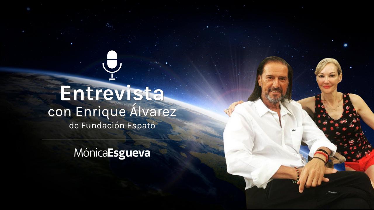 Entrevista con Enrique Alvarez de Fundación Espató